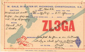 QSL card issued by Bill Gale (ZL3GA) who 'can't understand why you get me on BC Band