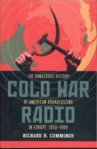image of The Dangerous History of American Broadcasting in Europe 1950-1989
