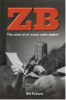 image of jacket from 'ZB The Voice of an Iconic Radio Station' by Bill Francis
